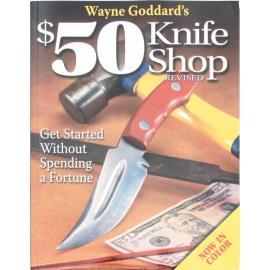 Book Wayne Goddard's $50 Knife Shop, Revised