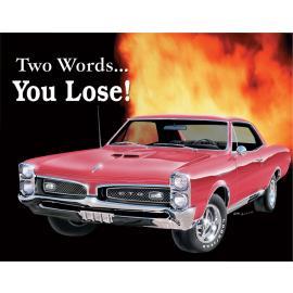 Poster di latta Tin Sign GTO - You Lose