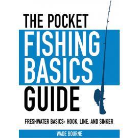 Guida tascabile alle nozioni di base sulla pesca